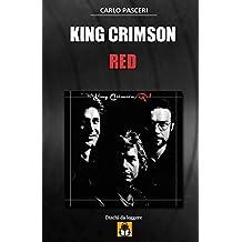 King Crimson - Red: Guida all'ascolto: Volume 8