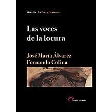 Las voces de la locura (La Otra psiquiatría) (Spanish Edition)