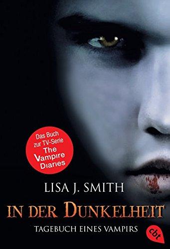 In der Dunkelheit (Tagebuch eines Vampirs, Band 3) (Diary Bücher Vampire)