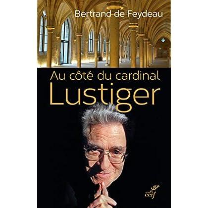 Au côté du cardinal Lustiger (HISTOIRE)
