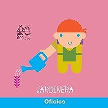 OFICIOS : JARDINERA (Mira-Mira)