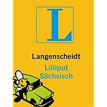 Langenscheidt Lilliput Sächsisch: Sächsisch-Deutsch/Deutsch-Sächsisch