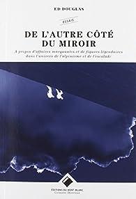 De l'autre côté du miroir par Ed Douglas