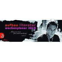 Aufbau Literatur Wochenplaner 2018: 12. Jahrgang