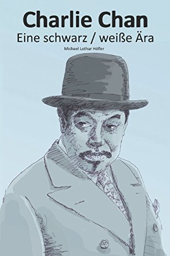Charlie Chan: Eine schwarz/weiße Ära