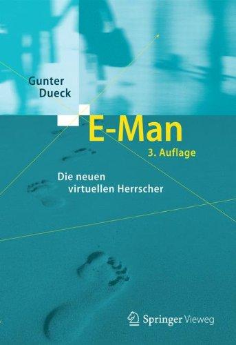 E-Man: Die neuen virtuellen Herrscher