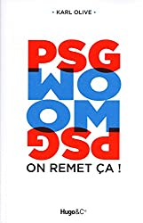 PSG/OM ON REMET CA !