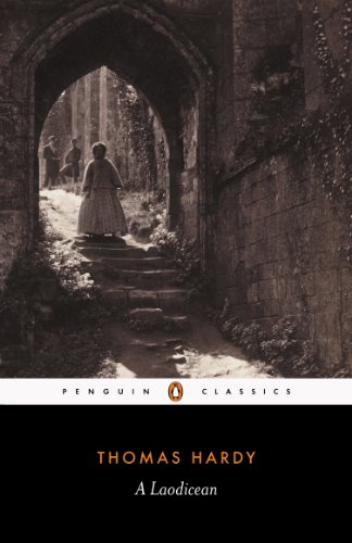 A Laodicean: Or the Castle of the De Stancys (Penguin Classics ...