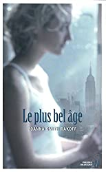 Le plus bel age (French Edition)
