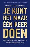 Je kunt het maar één keer doen (Dutch Edition)