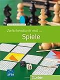 Zwischendurch mal ... Spiele: Deutsch als Fremdsprache / Kopiervorlagen