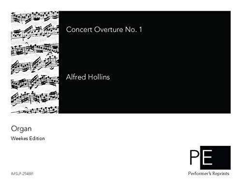 Concert Overture No. 1 in C Major por Alfred Hollins