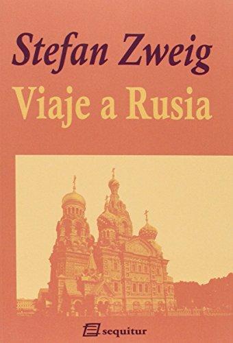 Viaje a Rusia (Zweig) por Stefan Zweig