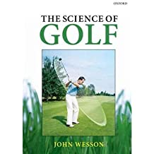 [( The Science of Golf )] [by: John Wesson] [Jan-2012]