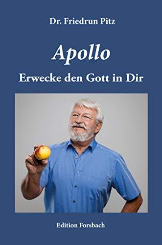Apollo: Erwecke den Gott in Dir