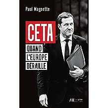 CETA - Quand l'Europe déraille