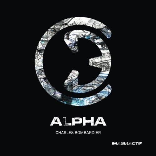 Alpha par Charles Bombardier