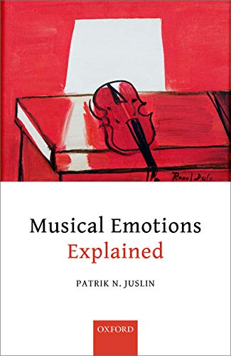 Musical Emotions Explained: Unlocking the Secrets of Musical Affect (English Edition)