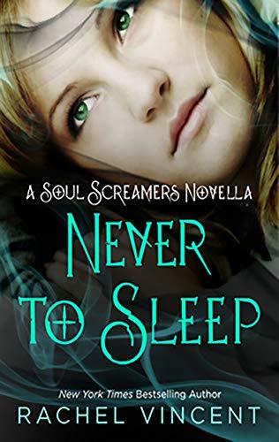 Never to Sleep (Soul Screamers) (English Edition)