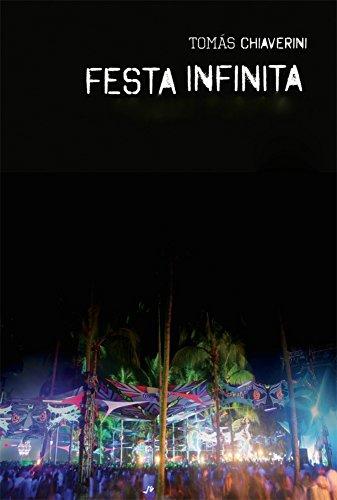Festa Infinita: O entorpecente mundo das raves (Portuguese Edition)