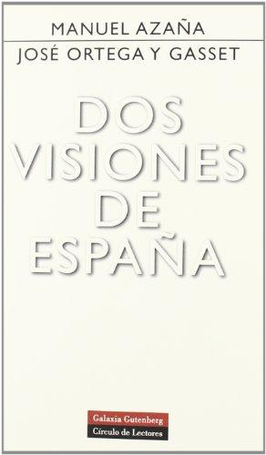 Dos visiones de España (Ensayo)