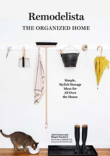 Remodelista: The Art of Order por Julie Carlson
