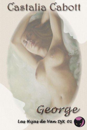 George (Las Hijas de Van DjcK nº 1) por Castalia Cabott