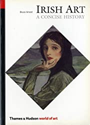 A Concise History of Irish Art (World of Art)