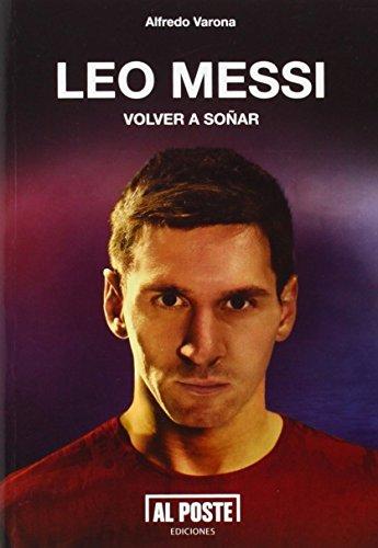 Portada del libro Leo Messi: Volver a soñar (Deportes - Futbol)