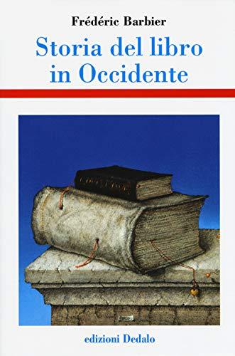 Storia del libro in Occidente di Frédéric Barbier