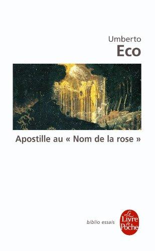 Apostille Au Nom de La Rose (Ldp Bib.Essais) par U Eco