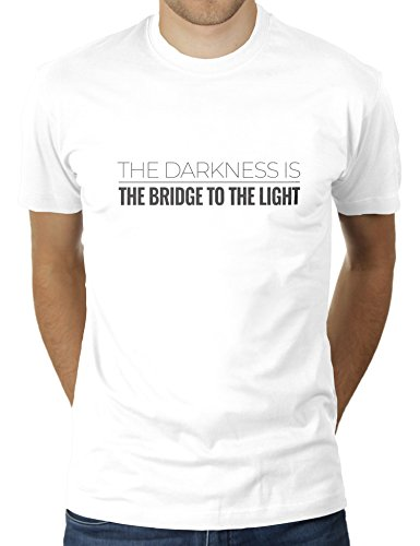 4 Light Post Oben (The Darkness is The Bridge to The Light - Herren T-Shirt von KaterLikoli, Gr. XL, Weiß)