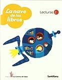 Lecturas 2 La Nave de los Libros los Caminos Del Saber Santillana - 9788468001142
