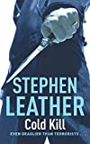 Cold Kill (The 3rd Spider Shepherd) by Stephen Leather