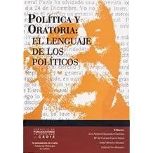 Política y oratoria: el lenguaje de los políticos