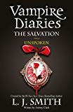 The Salvation: Unspoken: Book 12 (The Vampire Diaries: The Salvation)