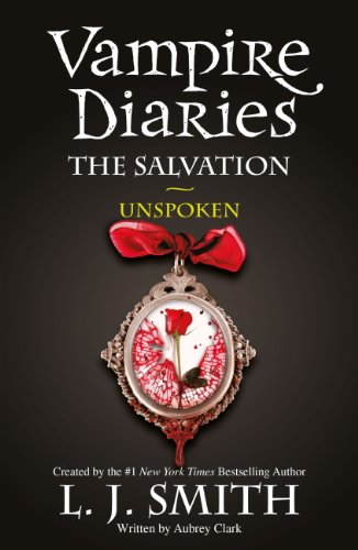 The vampire diaries the salvation unspoken book 12 ebook l j the vampire diaries the salvation unspoken book 12 by smith l j fandeluxe Choice Image
