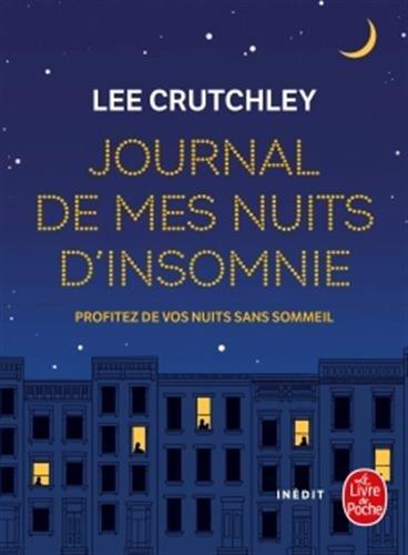 Journal de mes nuits d'insomnie: Pour tous les rêves et rêveurs par Lee Crutchley