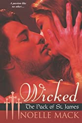 Wicked (Pack of St James) (The Pack of St. James)