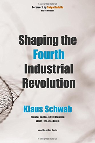 Shaping the Fourth Industrial Revolution por Klaus Schwab