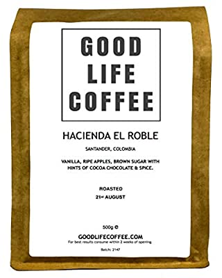 GOOD LIFE Colombian Coffee ★ ROASTED TO ORDER ★ 100% DELICIOUS HIGH QUALITY LUXURY ARABICA COFFEE ★ EXCEPTIONAL Roasted Coffee Beans ★ AWARD WINNING SINGLE ORIGIN ARTISAN COFFEE ★ Traditionally farmed & carefully Harvested high up 1800m in the S