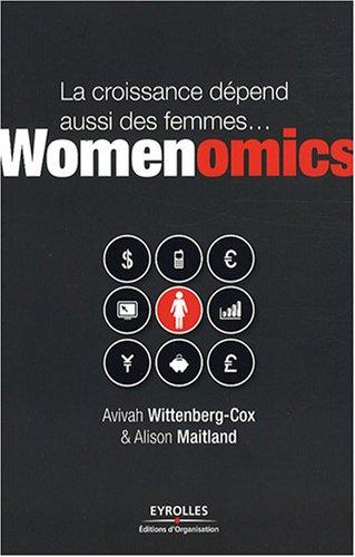 La croissance dépend aussi des femmes...: Womenomics