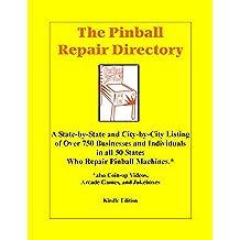 Pinball Repair Directory (English Edition)