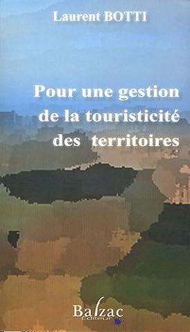 Laurent Botti - Pour une Gestion de la Touristicite des