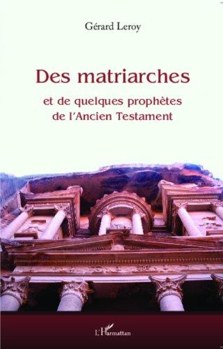 Des matriarches et de quelques prophètes de l'Ancien Testament
