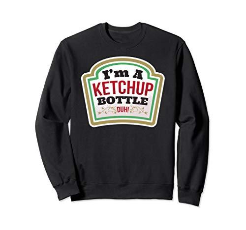 Ketchup Kostüm Einfach - Ich bin eine KETCHUP FLASCHE (DUH) Halloween Kostüm Einfach Sweatshirt