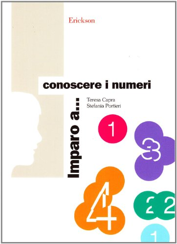 Imparo a... Conoscere i numeri. Un itinerario facilitato per il concetto di numero da zero a nove