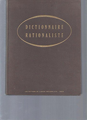 Dictionnaire rationaliste par Collectif