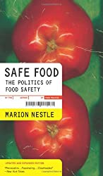 Safe Food - The Politics of Food Safety