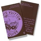 Louis Vuitton - London - City Guide 2010